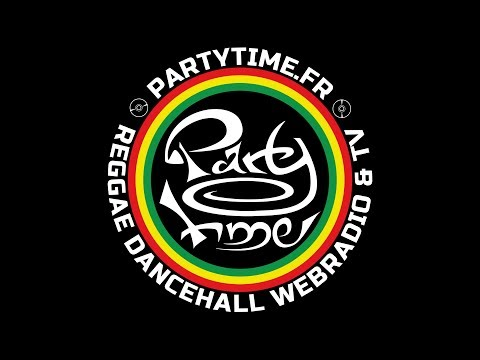 DIRECT LIVE de PartyTime Reggae Dancehall TV