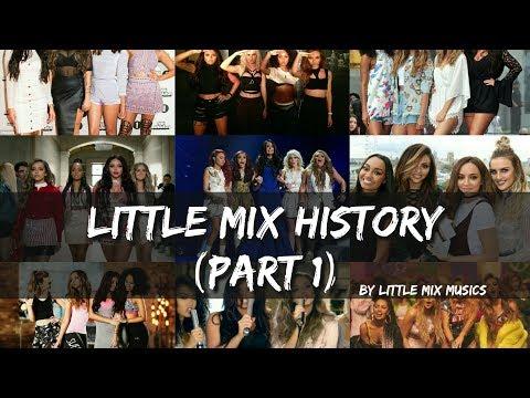 LITTLE MIX HISTORY (Part 1)