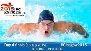 Day 4 finals   2015 IPC Swimming World Championships, Glasgow