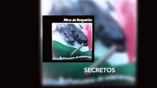 Alma de Boquerón - Secretos