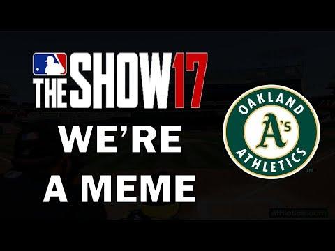 We're A Meme | Oakland A's Franchise Episode 28 | MLB 17 Franchise
