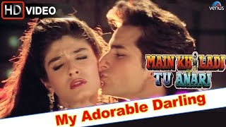 My Adorable Darling (HD) Full Video Song | Main Khiladi Tu Anari | Saif Ali Khan, Raveena Tandon |