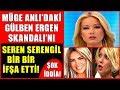 Müge Anlı'daki Gülben Ergen Skandalını Seren Serengil Bir Bir İfşa Etti! Şok Sözler!