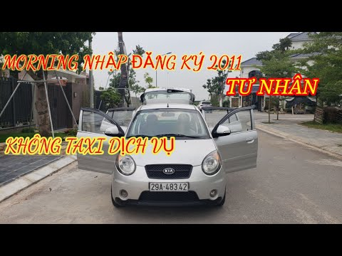 💥Lâu Lắm Mới Về Kia Morning Nhập Khẩu Đăng Ký 2011 Tư Nhân Chính Chủ Không Taxi Dịch Vụ Full Đồ Chơi