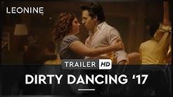 DIRTY DANCING'17 | Trailer | Deutsch | HD | ab 5. Oktober erhältlich