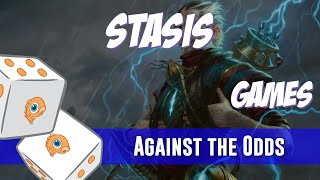 Against the Odds: Legacy Stasis Games