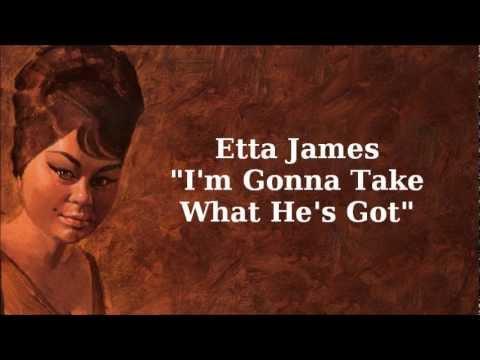 I'm Gonna Take What He's Got ~ Etta James mp3