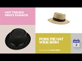 Pork Pie Hat Wide Brim Hot Trends Men's Fashion
