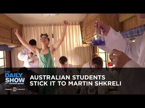 Australian Students Stick it to Martin Shkreli: The Daily Show