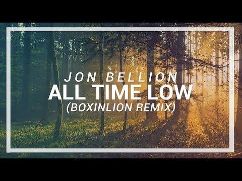 Jon Bellion - All Time Low (BOXINLION Remix) (Download Free)