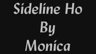 Monica~Sideline Ho~By Jazzy G