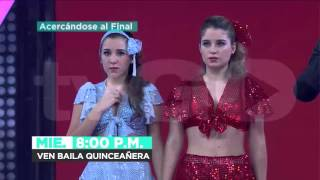 Ven baila quinceañera avance Miércoles 17/02/2016