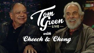 Cheech and Chong | Tom Green Live