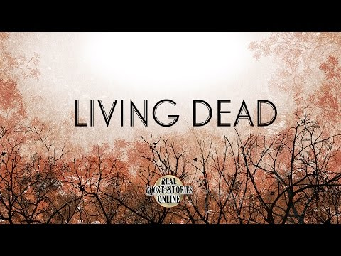 Living Dead | Ghost Stories, Paranormal, Supernatural, Hauntings, Horror