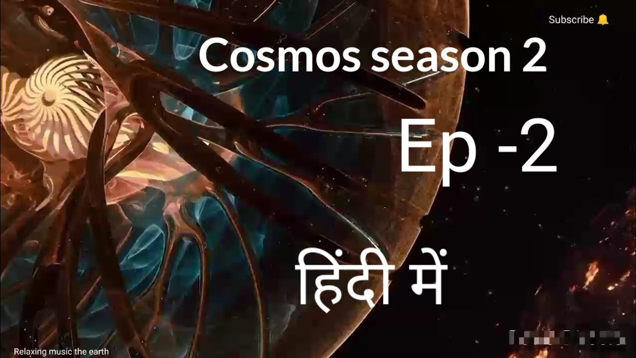Download Cosmos s-2 hindi episode -2 (2020)
