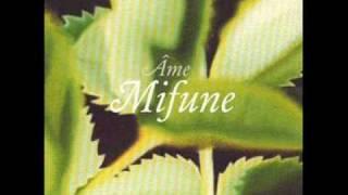 Ame - Mifune
