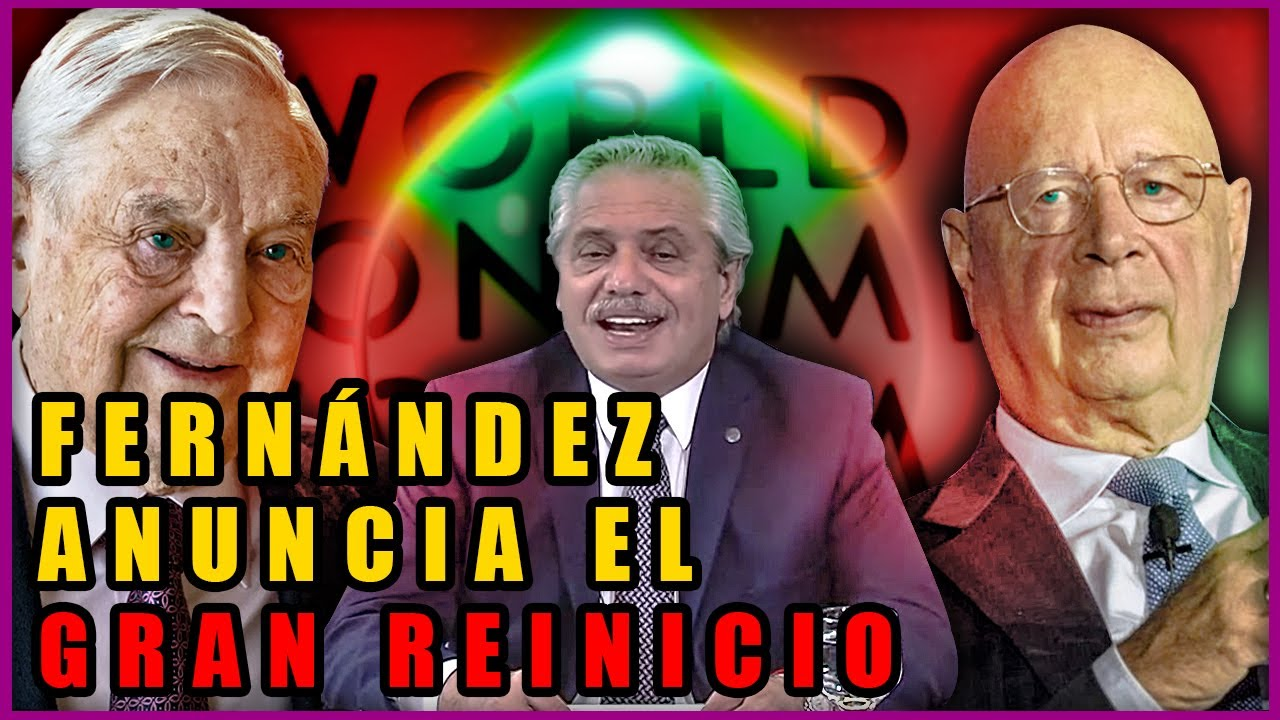 Alberto Fernández anuncia el Fin de Argentina | Gran Reinicio, Capitalismo Verde y la Agenda 2030