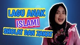 Lagu PAUD Tema Islami ~ Shalat dan Zakat