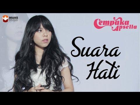SUARA HATI - CEMPAKA  APSELLA (OFFICIAL VIDEO CLIP)