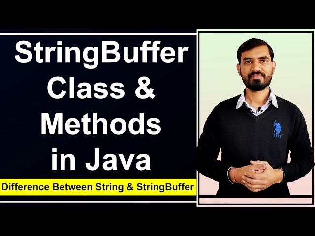StringBuffer Class & Methods in Java with Example