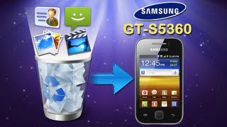 How to Recover Deleted Contents from Samsung Galaxy Y GT S5360?