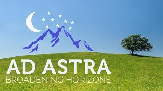 Ad Astra - Broadening Horizons