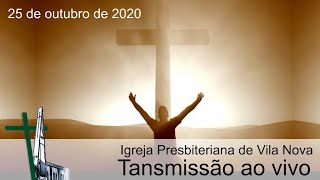 Culto 25 de outubro de 2020