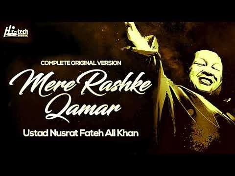 MERE RASHKE QAMAR Original Complete VersionUSTAD NUSRAT FATEH ALI KHANOFFICIAL VIDEO