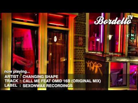 BordelloTV - CHANGING SHAPE - 'CALL ME...