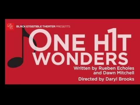 Black Ensemble Theater presents ONE HIT WONDERS!