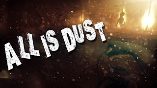 All Is Dust - Adventure Horror Game | Full Playthrough/Complete Gameplay