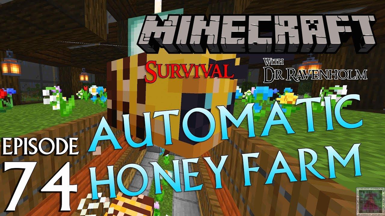Minecraft Survival Episode 74 Automatic Honey Farm Transparent Aluminium Net