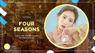 TAEYEON - 'FOUR SEASONS' 사계 Easy Lyrics (SUB INDO)