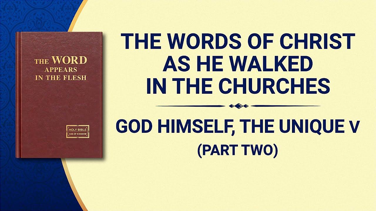 "The Word of God   ""God Himself, the Unique V: God's Holiness (II)"" (Part Two)"