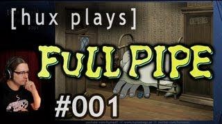 Full Pipe #001: Eine russische Adventure Skurrilität   Let