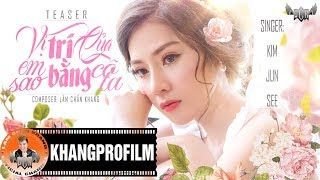 Vị Trí Của Em Sao Bằng Cô Ta (Official MV)