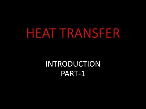 Heat Transfer Basics - Introduction, Part-1 For GATE,ESE Mechanical Engineering