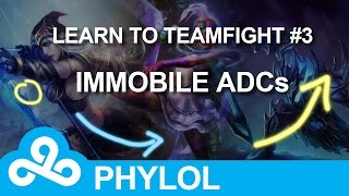 Learn to teamfight #3 : Immobile ADCs (Jinx / Draven / Ashe)