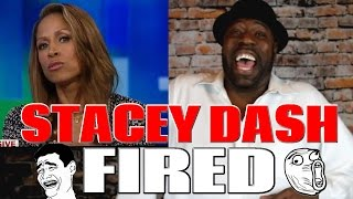 Stacey Dash Fired By Fox News!