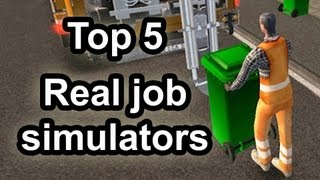 Top 5 - Real job simulators