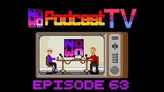 NOWO Podcast TV - Episode 11 - Podcast 63