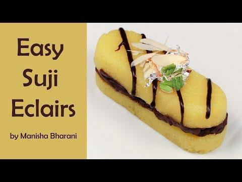 सूजी के एक्लेयर्स डिजर्ट Quick & Easy Suji Eclairs Dessert Recipe How To Make Mini Éclair At Home