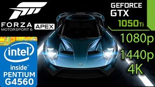Forza Motorsport 6 Apex - GTX 1050 ti - G4560 - 1080p - 1440p - 4K