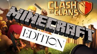 Clash Of Clans - Minecraft Edition!