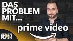 Das Problem mit Amazon Prime Video | SerienFlash