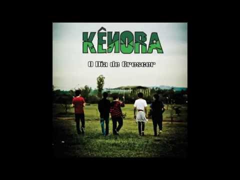Kênora - O Dia de Crescer - 2011 (EP Completo)