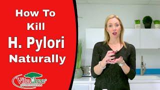 How to Kill H.Pylori Naturally : H pylori Natural home Remedies - VitaLife Show Episode 221