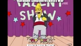 Abraham Simpson vs Rossy War - Nunca Pensé Llorar