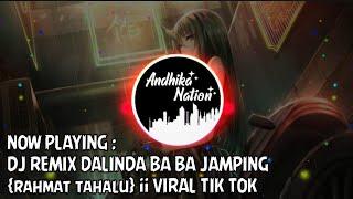 Download Lagu DJ REMIX DALINDA BA BA JAMPING {rahmat tahalu} || VIRAL TIK TOK mp3