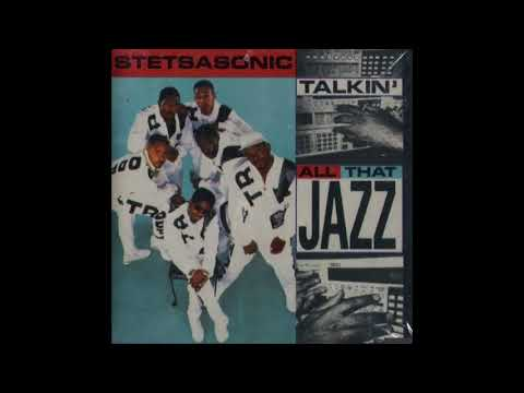 STETSASONIC  Talkin All That Jazz Extended Vocal